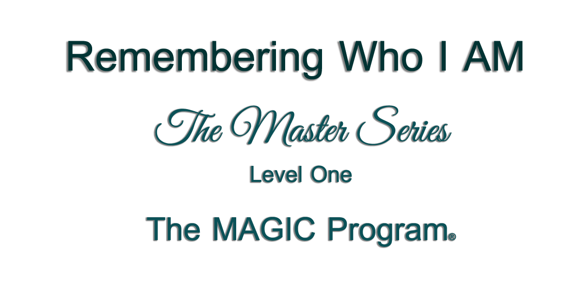 The MAGIC Program ~ Level One